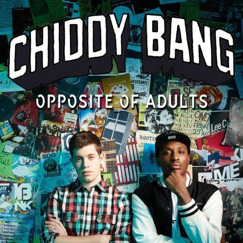 best of Opposite of adults and Chiddy bang